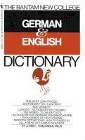 Traupman, John - Bantam New College German/English Dictionary (Bantam New College Dictionary Series) - 9780553280883 - KST0028297