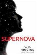 Higgins, C.A. - Supernova (The Lightless Trilogy) - 9780553394474 - V9780553394474