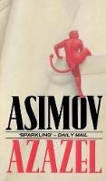 Asimov, Isaac - AZAZEL: FANTASY STORIES - 9780553400687 - 9780553400687