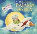 Smith, Danna - Mother Goose's Pajama Party - 9780553497564 - V9780553497564