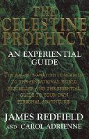 Adrienne, Carol, Redfield, James - The Celestine Prophecy: An Experiential Guide - 9780553503708 - KEX0297833