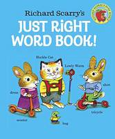 Scarry, Richard - Richard Scarry's Just Right Word Book - 9780553509021 - V9780553509021
