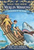 Osborne, Mary Pope - Magic Tree House #53: Shadow of the Shark (A Stepping Stone Book(TM)) - 9780553510812 - V9780553510812