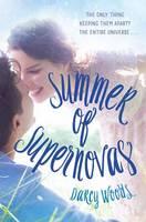 Woods, Darcy - Summer of Supernovas - 9780553537062 - V9780553537062