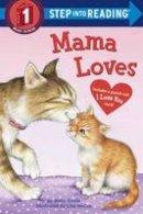 Goode, Molly; McCue, Lisa - Mama Loves - 9780553538960 - V9780553538960