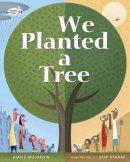 Muldrow, Diane - We Planted a Tree - 9780553539035 - V9780553539035