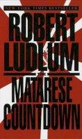 Ludlum, Robert - The Matarese Countdown - 9780553579833 - KRF0026139
