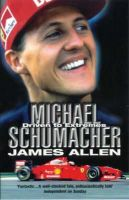 Allen, James - Michael Schumacher: Driven to Extremes - 9780553812145 - KEX0265900