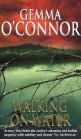 O'Connor, Gemma - Walking on Water - 9780553812589 - KLN0004303
