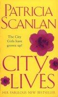 Scanlan, Patricia - City Lives - 9780553812916 - KOC0004665