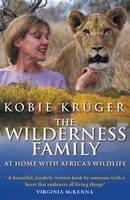 Kruger, Kobie - The Wilderness Family - 9780553813340 - V9780553813340