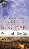 Bingham, Charlotte - The Wind Off The Sea - 9780553813982 - KRF0034684