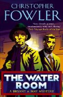 Fowler, Christopher - The Water Room - 9780553815535 - V9780553815535