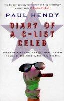 Hendy, Paul - Diary of a C-list Celeb - 9780553816259 - KEX0231650