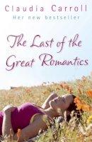 Carroll, Claudia - LAST OF THE GREAT ROMANTICS - 9780553816655 - KTM0004523