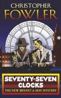 Fowler, Christopher - Seventyseven Clocks - 9780553817195 - V9780553817195