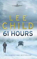 Child, Lee - 61 HOURS - 9780553818130 - V9780553818130
