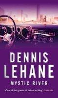 Lehane, Dennis - Mystic River - 9780553818246 - V9780553818246