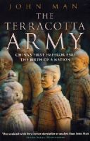 Man, John - The Terracotta Army - 9780553819144 - V9780553819144