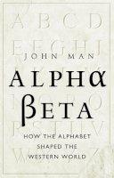 Man, John - Alpha Beta - 9780553819656 - V9780553819656