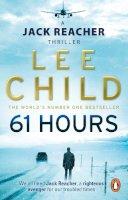Child, Lee - 61 Hours (A Reacher Novel) - 9780553825565 - V9780553825565