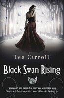 Carroll, Lee - Black Swan Rising - 9780553825572 - KRF0023357