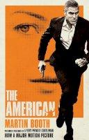 Booth, Martin - The American. Martin Booth - 9780553825725 - KSG0005997