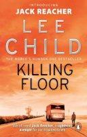 Child, Lee - Killing Floor: (Jack Reacher 1) - 9780553826166 - 9780553826166