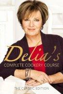 Smith, Delia - Delia's Complete Cookery Course (Vol 1-3) - 9780563362494 - 9780563362494
