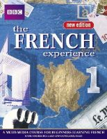 Bougard, Marie Therese, Bourdais, Daniele - French Experience 1 Coursebook (English and French Edition) - 9780563472568 - V9780563472568