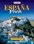 BBC Books - Espana Viva: Activity Book: Spanish for Beginners - 9780563472735 - V9780563472735
