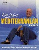 Rick Stein - Rick Stein's Mediterranean Escapes - 9780563493662 - V9780563493662