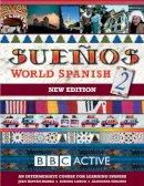 Sanchez, Almudena, Longo, Aurora, Kattan, Juan - Suenos World Spanish: Intermediate Course Book pt. 2 - 9780563519126 - V9780563519126