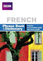 Stanley, Carol, Goodrich, Phillippa - French: Phrase Book and Dictionary - 9780563519188 - V9780563519188