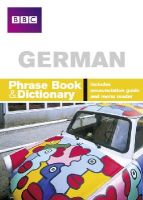 Stanley, Carol - BBC German Phrase Book & Dictionary - 9780563519195 - V9780563519195