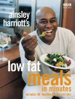 Harriott, Ainsley - Ainsley Harriott's Low Fat Meals in Minutes - 9780563522904 - V9780563522904