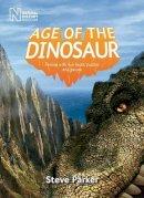 Parker, Steve - Age of the Dinosaur - 9780565093297 - V9780565093297