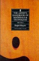 Mayer, Ralph - The Artist's Handbook of Materials and Techniques - 9780571143313 - 9780571143313