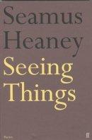 Heaney, Seamus - SEEING THINGS - 9780571144693 - V9780571144693
