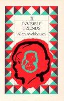 Alan Ayckbourn - Invisible Friends - 9780571144761 - V9780571144761