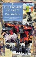 Watkins, Paul - The Promise of Light - 9780571169436 - KSS0000781