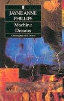 Phillips, Jayne Anne - Machine Dreams - 9780571169689 - KIN0034064