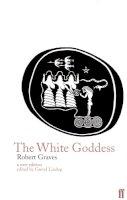 Graves, Robert - The White Goddess - 9780571174256 - 9780571174256