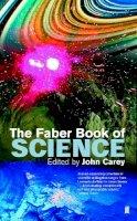 Carey, John - Faber Book of Science - 9780571179015 - KEX0292655