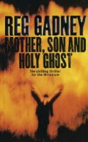 Reg Gadney - Mother, Son and Holy Ghost - 9780571197224 - KMR0000268
