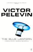 Victor Pelevin - Blue Lantern - 9780571200184 - V9780571200184