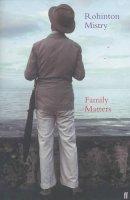 Mistry, Rohinton - Family Matters - 9780571204212 - KOC0016875