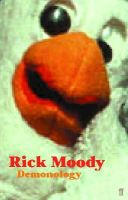 Rick Moody - Demonology - 9780571204984 - KEX0200950
