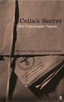 Burke, David, Frayn, Michael - Celia's Secret: The Copenhagen Papers - 9780571205707 - 9780571205707