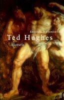 Hughes, Ted - Euripides' Alcestis - 9780571205806 - KAK0000946
